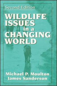 Couverture de l'ouvrage Wildlife issues in a changing world, 2nd 1998 (paper)