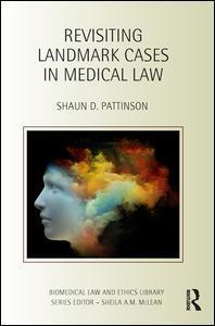 Couverture de l'ouvrage Revisiting Landmark Cases in Medical Law