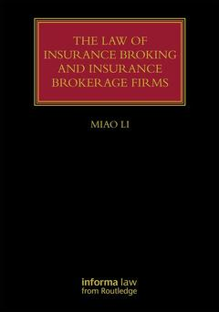 Couverture de l'ouvrage The Law of Insurance Broking and Insurance Brokerage Firms