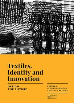Couverture de l'ouvrage Textiles, Identity and Innovation: Design the Future
