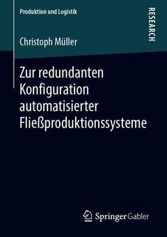 Couverture de l'ouvrage Zur redundanten Konfiguration automatisierter Fließproduktionssysteme