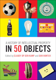 Cover of the book A History of Intellectual Property in 50 Objects