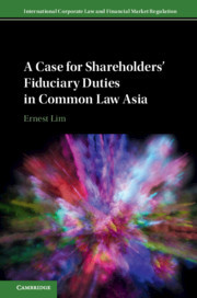 Cover of the book A Case for Shareholders' Fiduciary Duties in Common Law Asia
