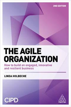 Couverture de l'ouvrage The Agile Organization
