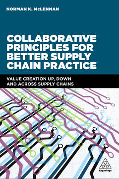 Cover of the book Collaborative Principles for Better Supply Chain Practice