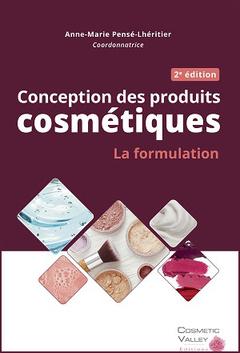 Cover of the book Conception des produits cosmétiques