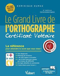 Couverture de l'ouvrage Grand livre de l'orthographe - certificat voltaire - n 1 depuis sa parution