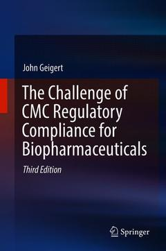 Couverture de l'ouvrage The Challenge of CMC Regulatory Compliance for Biopharmaceuticals