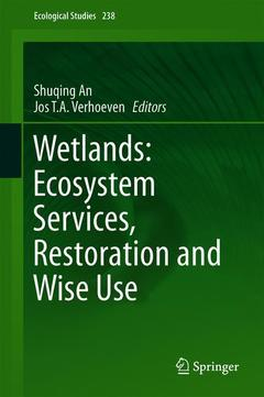 Cover of the book Wetlands: Ecosystem Services, Restoration and Wise Use