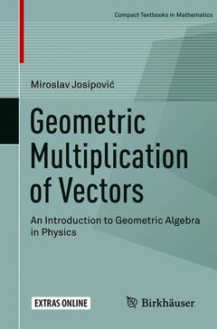 Cover of the book Geometric Multiplication of Vectors