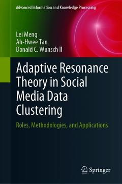 Couverture de l'ouvrage Adaptive Resonance Theory in Social Media Data Clustering