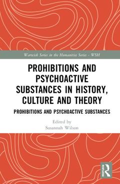 Couverture de l'ouvrage Prohibitions and Psychoactive Substances in History, Culture and Theory