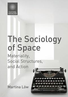 Couverture de l'ouvrage The Sociology of Space