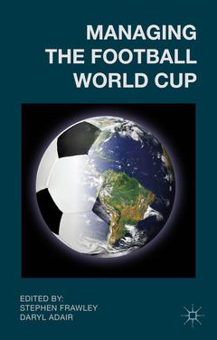 Couverture de l'ouvrage Managing the Football World Cup