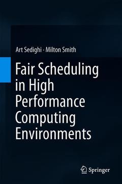 Couverture de l'ouvrage Fair Scheduling in High Performance Computing Environments
