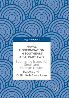 Couverture de l'ouvrage Naval Modernisation in Southeast Asia, Part Two