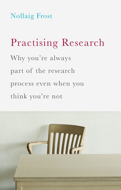 Couverture de l'ouvrage Practising Research