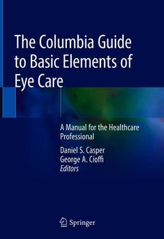 Couverture de l'ouvrage The Columbia Guide to Basic Elements of Eye Care