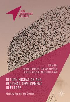 Couverture de l'ouvrage Return Migration and Regional Development in Europe