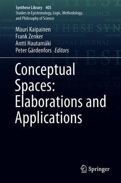 Couverture de l'ouvrage Conceptual Spaces: Elaborations and Applications