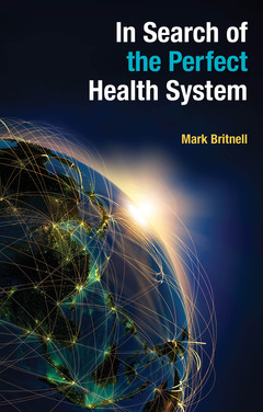 Couverture de l'ouvrage In Search of the Perfect Health System