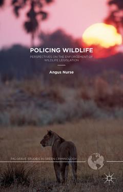 Couverture de l'ouvrage Policing Wildlife