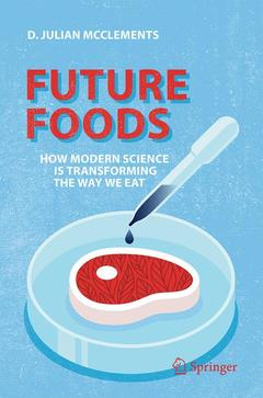 Couverture de l'ouvrage Future Foods: How Modern Science Is Transforming the Way We Eat