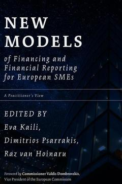 Couverture de l'ouvrage New Models of Financing and Financial Reporting for European SMEs