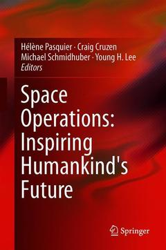 Couverture de l'ouvrage Space Operations: Inspiring Humankind's Future