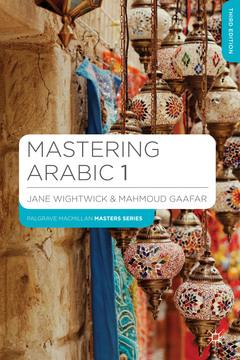 Couverture de l'ouvrage Mastering Arabic 1 (3rd Ed.)