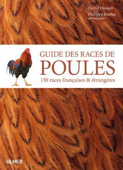 Couverture de l'ouvrage Guide complet des races de poules
