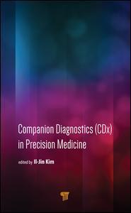 Cover of the book Companion Diagnostics (CDx) in Precision Medicine