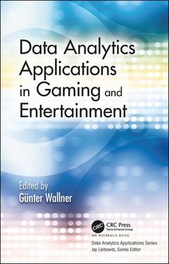Cover of the book Data Analytics Applications in Gaming and Entertainment