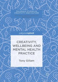 Couverture de l'ouvrage Creativity, Wellbeing and Mental Health Practice