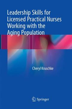 Couverture de l'ouvrage Leadership Skills for Licensed Practical Nurses Working with the Aging Population