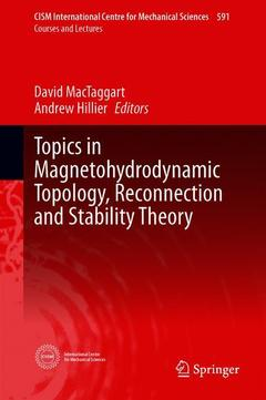 Couverture de l'ouvrage Topics in Magnetohydrodynamic Topology, Reconnection and Stability Theory