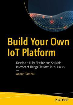 Couverture de l'ouvrage Build Your Own IoT Platform