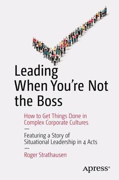 Couverture de l'ouvrage Leading When You're Not the Boss