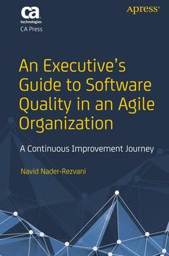 Couverture de l'ouvrage An Executive's Guide to Software Quality in an Agile Organization
