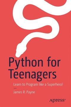 Couverture de l'ouvrage Python for Teenagers