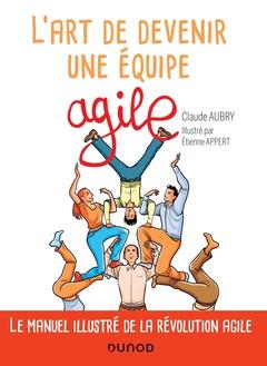 Couverture de l'ouvrage L'art de devenir une équipe agile