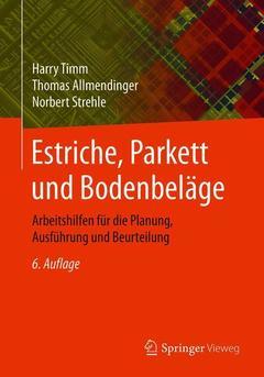 Cover of the book Estriche, Parkett und Bodenbeläge