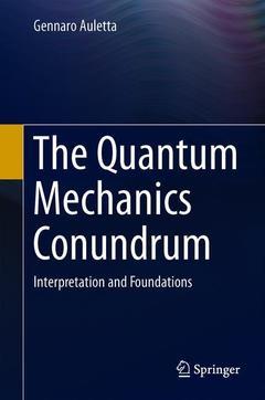 Couverture de l'ouvrage The Quantum Mechanics Conundrum