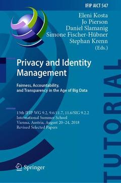 Couverture de l'ouvrage Privacy and Identity Management. Fairness, Accountability, and Transparency in the Age of Big Data