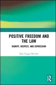 Cover of the book Positive Freedom and the Law