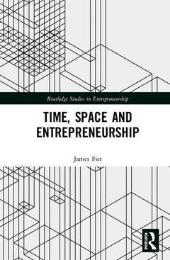 Couverture de l'ouvrage Time, Space and Entrepreneurship