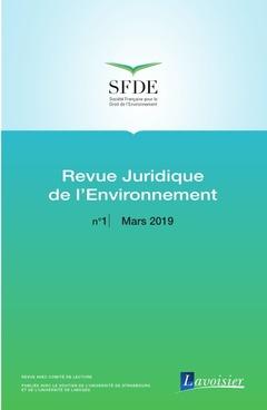 Couverture de l'ouvrage Revue Juridique de l'Environnement N° 1 - Mars 2019