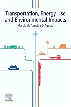 Couverture de l'ouvrage Transportation, Energy Use and Environmental Impacts