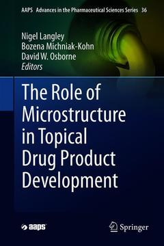 Cover of the book The Role of Microstructure in Topical Drug Product Development