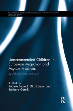 Cover of the book Unaccompanied Children in European Migration and Asylum Practices
